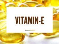 Vitamin E và những điều bạn nên biết về Vitamin E